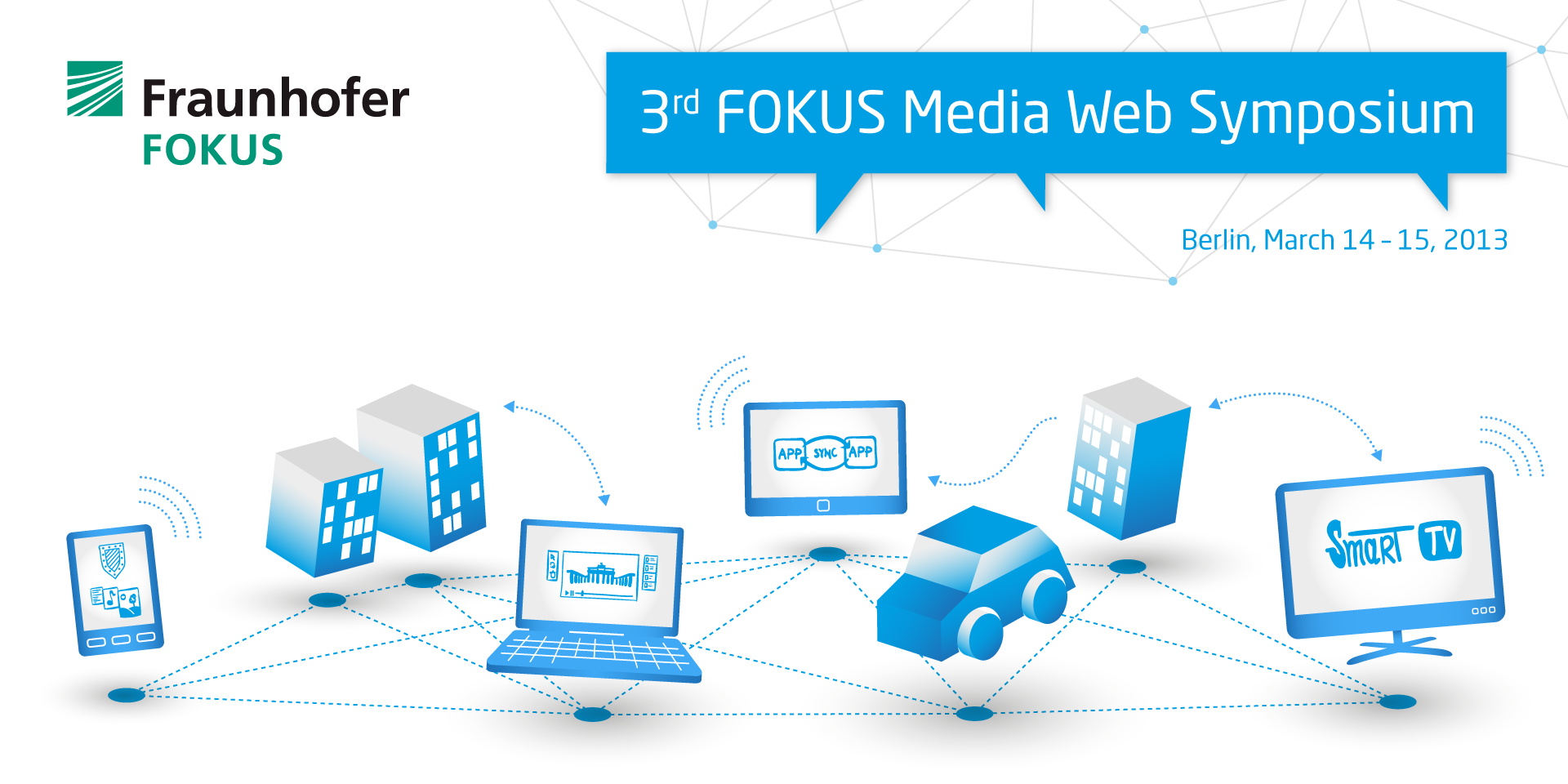 3rd FOKUS Medai Web Symposium